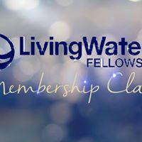 Living Waters Fellowship Membership Class Luncheon
