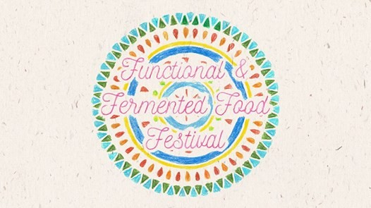 Functional & Fermented Food Festival