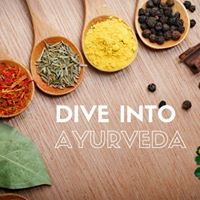 Dive into Ayurveda