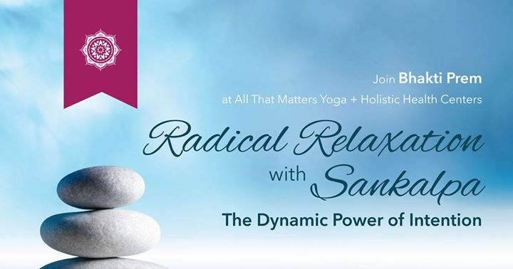 Radical Relaxation with Sankalpa