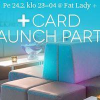 Plus Card Launch Party