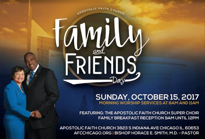 Family And Friends Day 2017 At Apostolic Faith Church Chicago Chicago