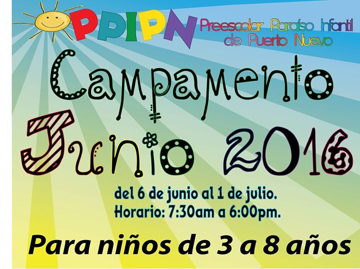 Campamento ppipn junio 2016 at preescolar para so infantil for Rio grande arts and crafts festival 2016