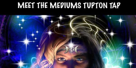 MEET THE MEDIUMS TUPTON TAPCHESTERFIELD