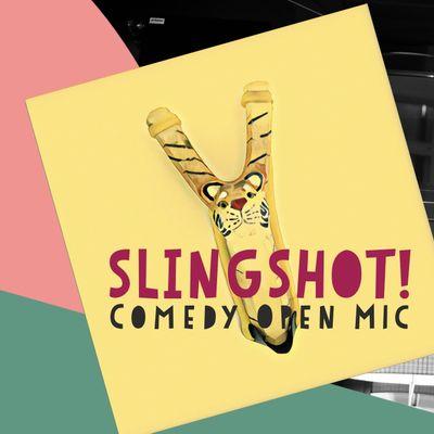 SLINGSHOT Stand Up Comedy
