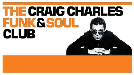 Craig Charles Funk & Soul Club ft. Tom McGuire & The Brassholes