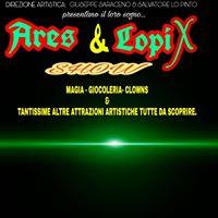 Ares &amp Lopix Show( spettacolo di magia giocoleria clown e tante altre attrazioni artistiche)
