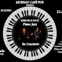 Merche &amp Faul Piano Jazz en Concierto