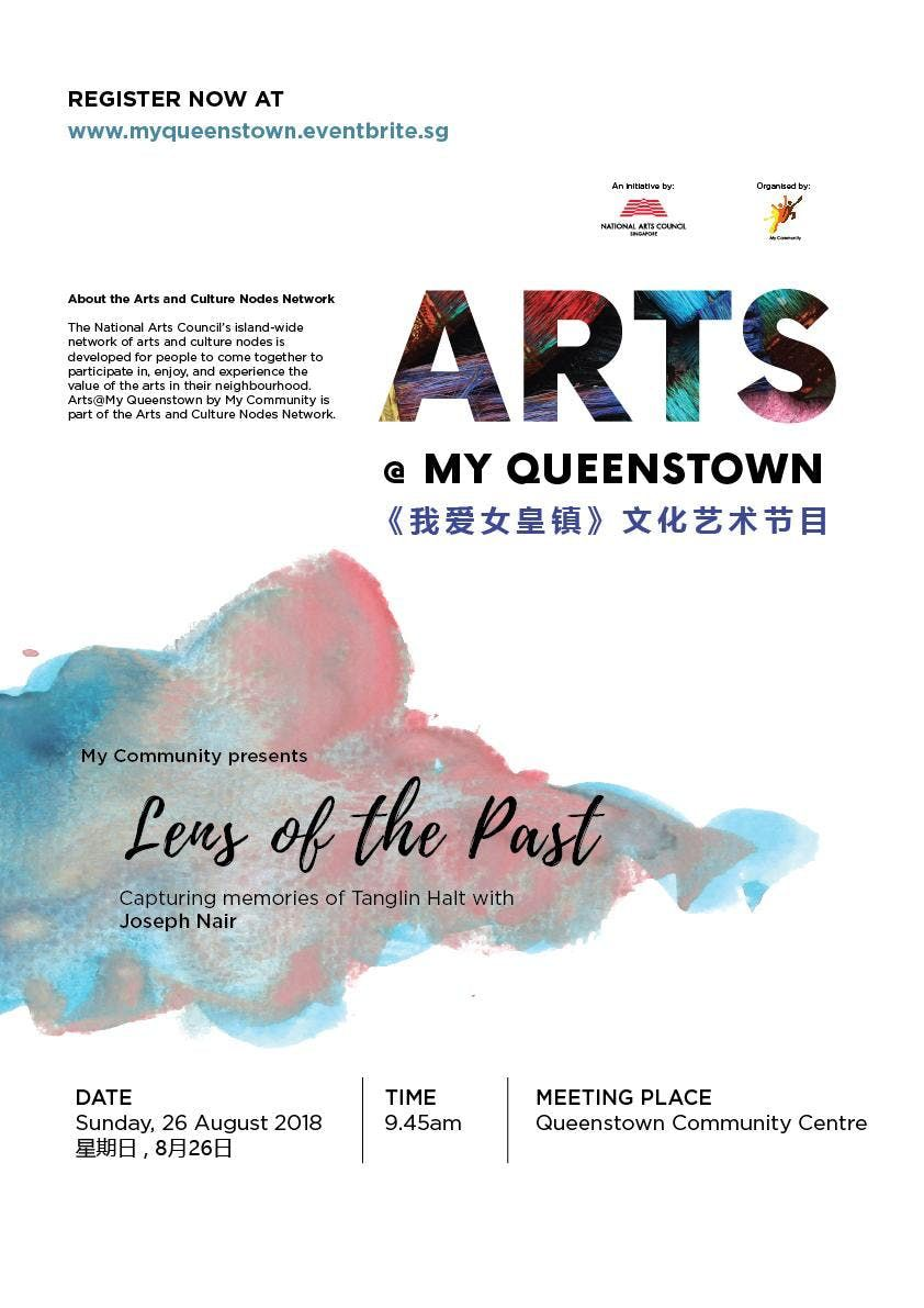 Lens of the Past  My Queenstown with Nicky Loh (23 September 2018)