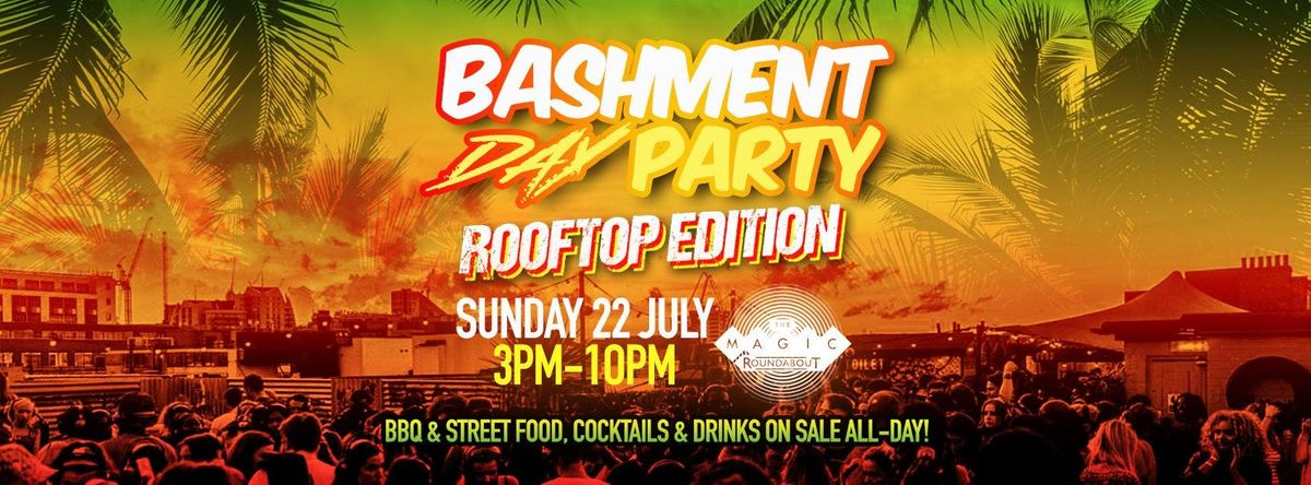 BASHMENT PARTY - ROOFTOP BBQ PARTY