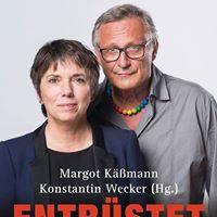 Entrstet Euch - Mit Margot Kmann und Konstantin Wecker