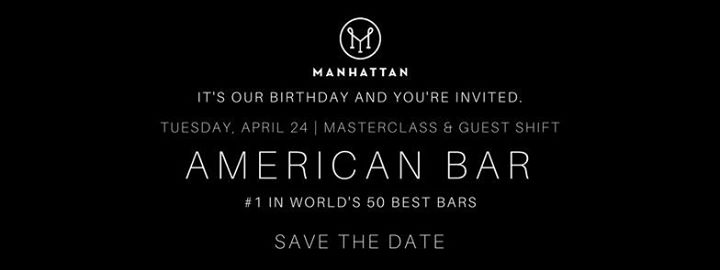 Manhattans 4th Anniversary with American Bar