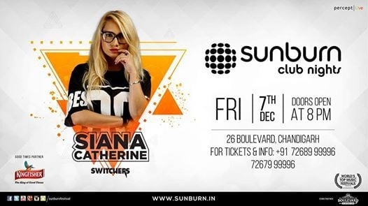 Sunburn Club Nights with Siana Catherine - Chandigarh