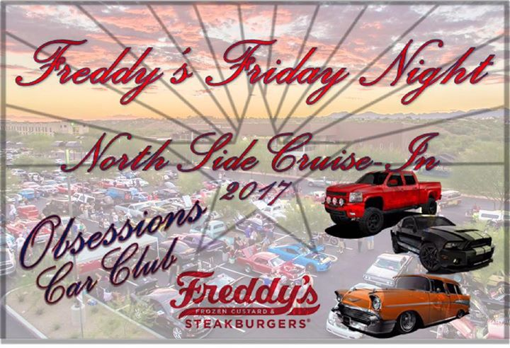 OCT TH FRIDAY NIGHT CRUISEIN At Freddys Frozen Custard - Freddy's car show tucson