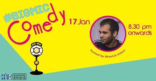 Bigmic.in Comedy Open Mic hosted by Bhavish Ailani
