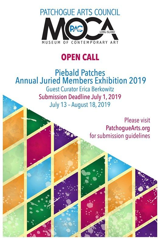 Annual open call at The Patchogue Arts Council, New York