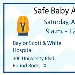 Safe Baby Academy at Baylor Scott & White Medical Center