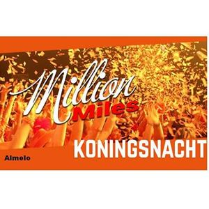 Koningsnacht met Million Miles