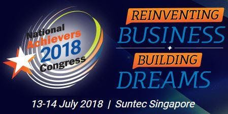 OFFICIAL - [SPECIAL OFFER] NATIONAL ACHIEVERS CONGRESS SINGAPORE 2018
