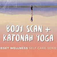 Body Scan and Katonah Yoga