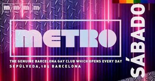 Sbados en Metro Disco  The Barcelona Gay Club