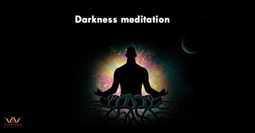Darkness Meditation
