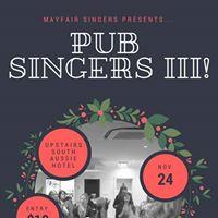 Mayfair Singers presents PUB Singers III