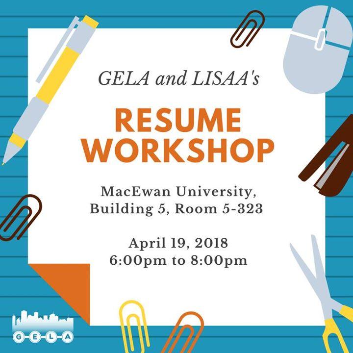 GELA and LISAA Resume Workshop at MacEwan University, Building 5 ...