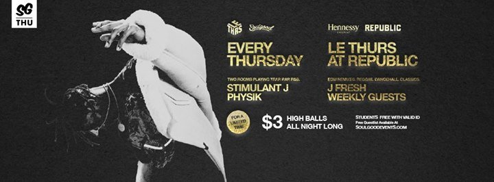 LE Thurs Feat 3 Hi-Balls at Republic Jan 12th