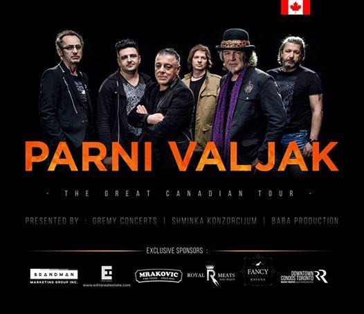 Parni Valjak - live in Toronto  2 SHOWS  Friday  Saturday