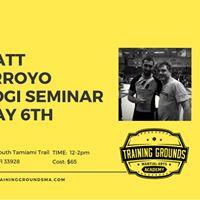 Matt Arroyo Nogi Seminar