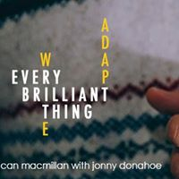 Every Brilliant Thing - Circle Theatre