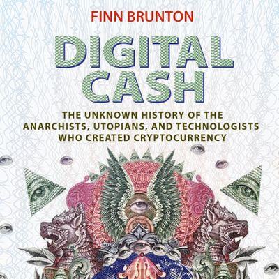 Book Launch Party  DIGITAL CASH by Finn Brunton