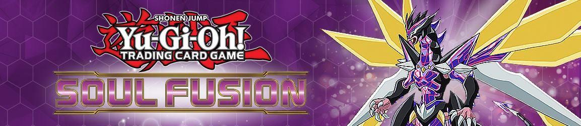 YuGiOh Sneak Peek Soul Fusion