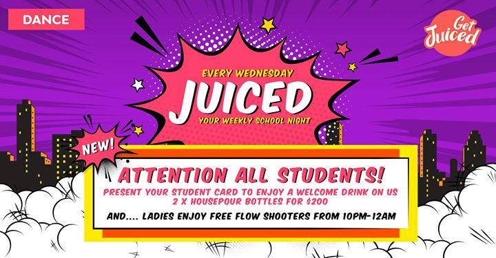Juiced - Your Weekly School Night