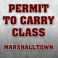 Permit to Carry Class - Marshalltown