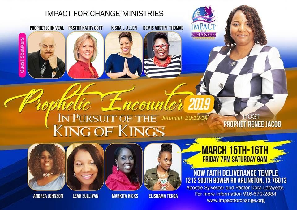 In Pursuit of the King of Kings Prophetic Encounter 2019 Arlington TX