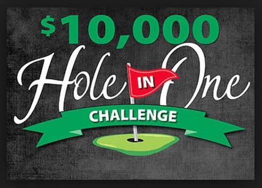 10000 Hole in One Golf Scramble