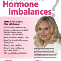 Free Lecture Do you have Hormone Imbalances