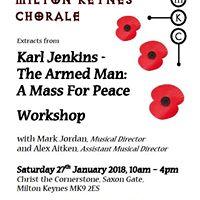 Choral Workshop - Karl Jenkins The Armed Man