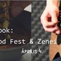 Food Fest &amp Zenei Est
