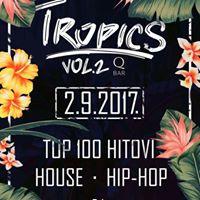 TROPICS VOL.2 PARTY