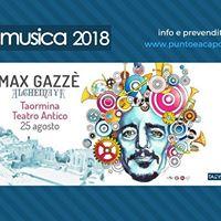 Max Gazz  Taormina 25 agosto