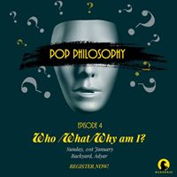 WhoWhatWhy am I Pop Philosophy Episode 4