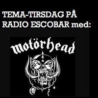 Tema-tirsdag p Radio Escobar Motrhead