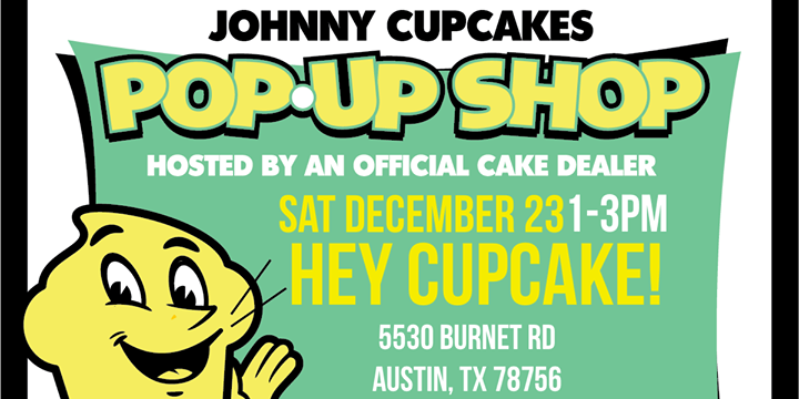 Johnny Cupcakes Holiday Pop-Up Shop x Hey Cupcake