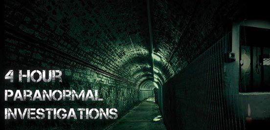 4Hr Paranormal Investigation - SOLD OUT