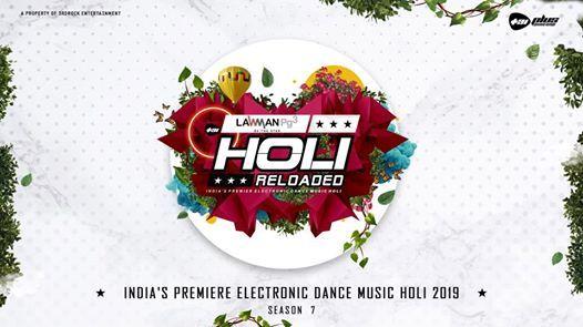 Holi Reloaded Festival 2019