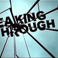 World Premiere of Breaking Through