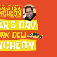 Sunshine Club Pre-Fathers Day New York Deli Luncheon
